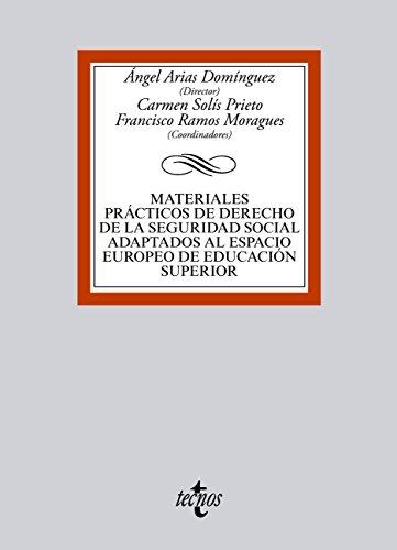 Materiales prácticos de Derecho de la Seguridad Social adaptados al Espacio Europeo de Educación Superior (Derecho - Biblioteca Universitaria De Editorial Tecnos)