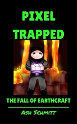 Pixel Trapped: The Fall of Earthcraft