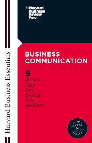 Business Communication: Your Mentor and Guide to Doing Business Effectively (Harvard Business Essentials)