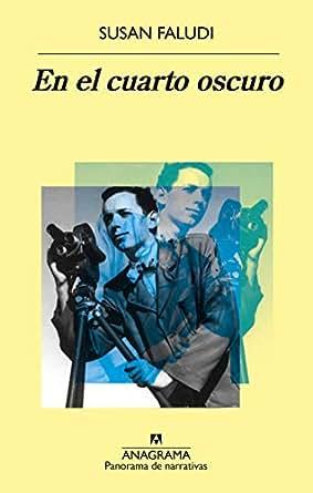 En el cuarto oscuro (Panorama de Narrativas nº 968) (Spanish Edition ...