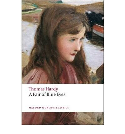 [(A Pair of Blue Eyes)] [ By (author) Thomas Hardy, By (author) Tim Dolin, Edited by Alan Manford ] [April, 2009]