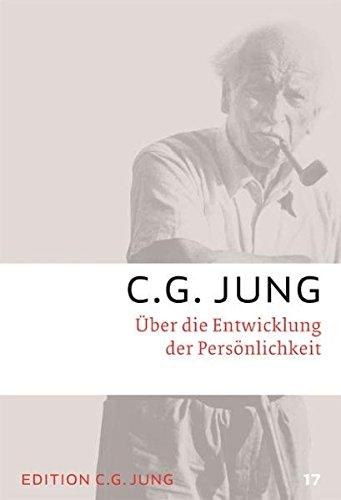 C.G.Jung, Gesammelte Werke 1-20 Broschur / Über die Entwicklung der Persönlichkeit: Gesammelte Werke 17 (Die Psychologie Der Persönlichkeit 3.)