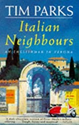 Italian Neighbors by Tim Parks (1993-08-01)
