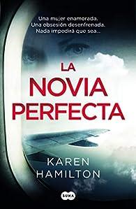 La novia perfecta par Karen Hamilton