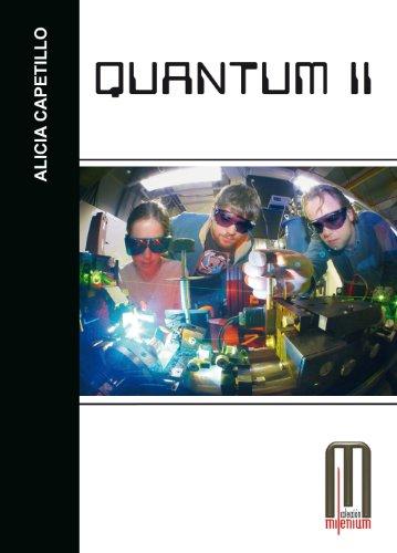 Quantum II (Milenium) (Spanish Edition)