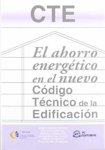 Descargar Libro El ahorro energético en el nuevo Código Técnico de la Edificación de Alfonso Aranda Usón
