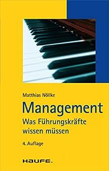 Management: Was Führungskräfte wissen müssen (Haufe TaschenGuide) von [Nöllke, Matthias]