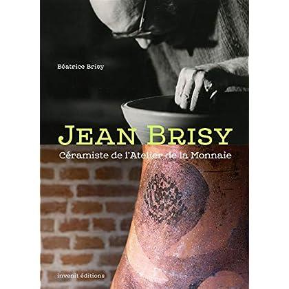 Jean Brisy, céramiste de l'atelier de la monnaie
