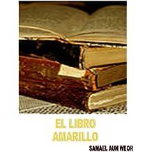 El Libro Amarillo ( Comentado ) (Spanish Edition)