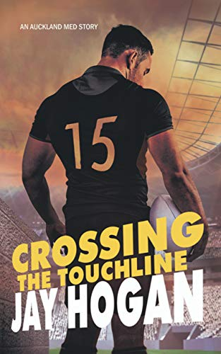 Crossing the Touchline (Auckland Med Series Book 2) (English Edition)
