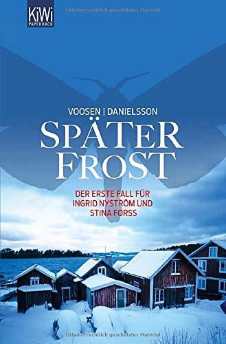 Später Frost: Der erste Fall für Ingrid Nyström und Stina Forss (Die Kommissarinnen Nyström und Forss ermitteln, Band 1): Alle Infos bei Amazon