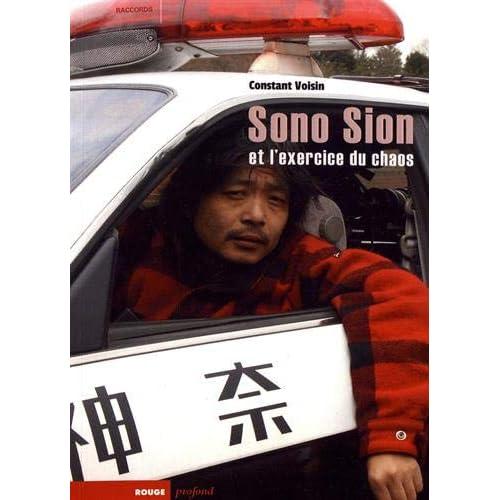 Sono Sion et l'exercice du chaos : De Toyohashi à Hollywood