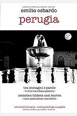 perugia: tra immagini e parole / zwischen bildern und worten Taschenbuch