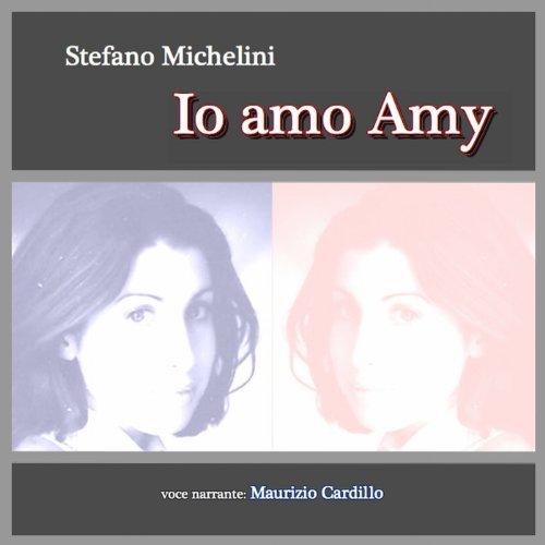 Io amo Amy  Audiolibri
