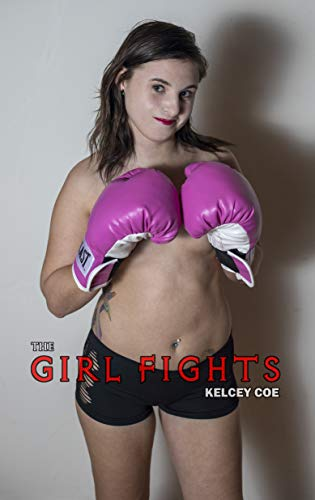 The Girl Fights (English Edition)