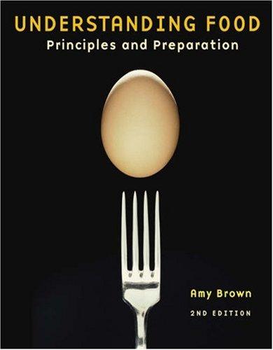 Understanding Food: Principles and