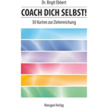 Coach dich selbst!: 50 Karten zur Zielerreichung