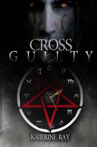 Cross guilty Katerine Ray