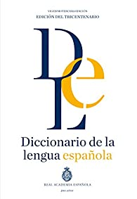 Diccionario de la lengua Española. Vigesimotercera edición. Versión normal par  Real Academia Española