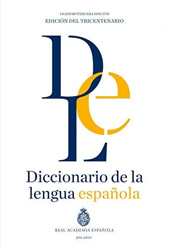 Diccionario de Lengua Española Real Academia Española y la Asociación de Academias de la Legua Española Espasa - Diccionarios imprescindibles