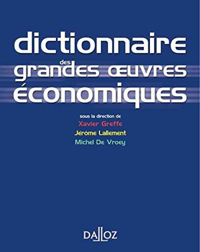 Dictionnaire des grandes oeuvres économiques, 1ère édition