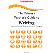 Writing (The Primary Teacher's Guide)