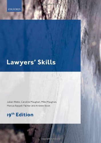 Lawyers' Skills (Legal Practice Course Guides) 19th edition by Webb, Julian, Maughan, Caroline, Maughan, Mike, Boon, Andy, (2013) Paperback