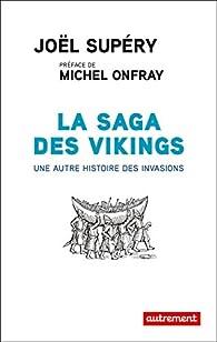 La saga des Vikings par Joël Supéry