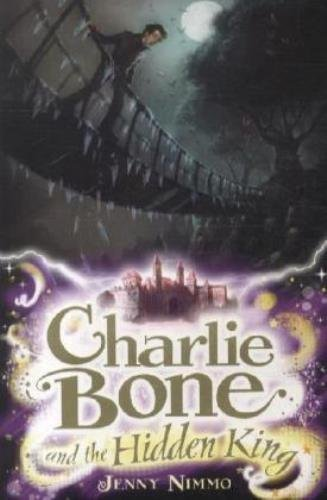 Charlie Bone and the Hidden King by Nimmo, Jenny