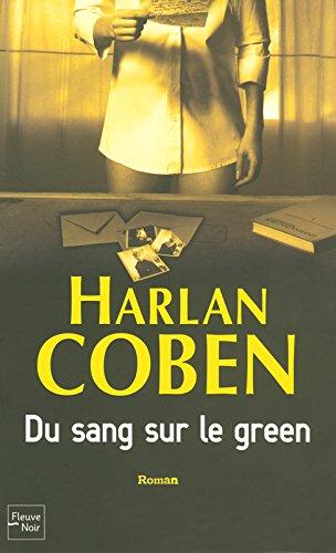 Du sang sur le green par Harlan Coben