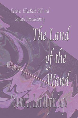 The Land of the Wand (Lost Myths Saga Book 1) (English Edition) -