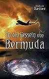 In den Fesseln von Bermuda - Michelle Reiter
