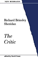 The Critic (New Mermaids) by Richard Brinsley Sheridan (1989-11-09)