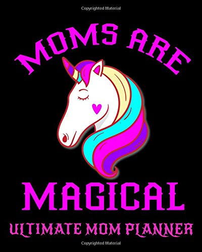 Moms Are Magical Ultimate Mom Planner: 8