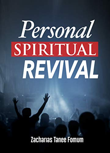 Personal Spiritual Revival (Practical Helps For The Overcomers Book 4) (English Edition)
