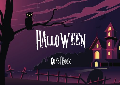 Guest Book Halloween: Scary Costume Party Guest Book For Halloween - Lines for Names, Messages, Memories Or Well Wishes