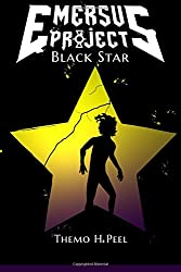 Black Star: Volume 1 (Emersus Project)