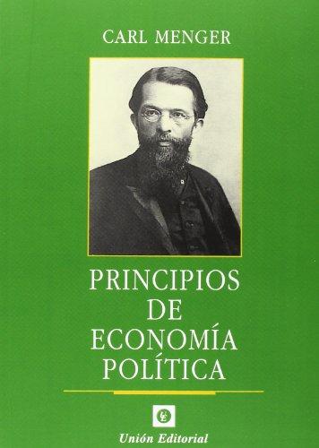 Principios de economía política (tapa blanda) (Clásicos de la libertad) por Carl Menger