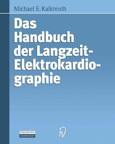Das Handbuch der Langzeit-Elektrokardiographie