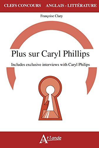 Plus sur Caryl Phillips, Includes exclusive interviews with Caryl Phillips