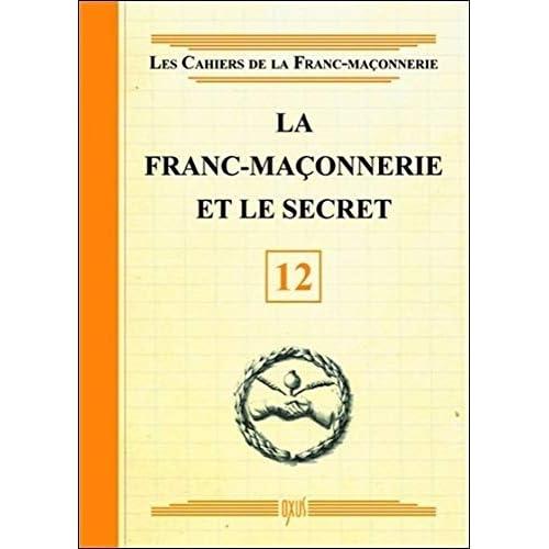 La Franc-maçonnerie et le secret - Livret 12
