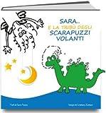 Scarica Libro Sara e la tribu degli scarapuzzi volanti (PDF,EPUB,MOBI) Online Italiano Gratis