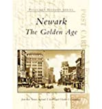 Newark:: The Golden Age (Postcard History) (Paperback) - Common