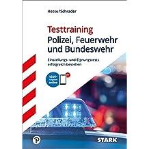 STARK Hesse/Schrader: Testtraining Polizei, Feuerwehr und Bundeswehr