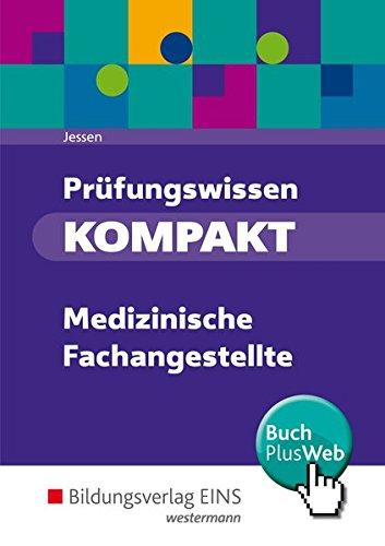 Prüfungswissen kompakt: Medizinische Fachangestellte: Schülerband