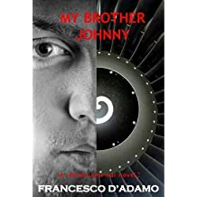 [My Brother Johnny] (By: Francesco D'Adamo) [published: April, 2008]