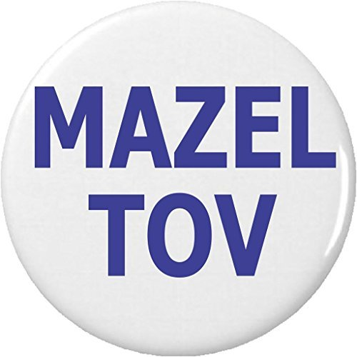 Mazel Tov 2.25' Large Button Pin Jewish Congratulations Good Luck Quote Saying