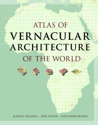 Atlas of Vernacular Architecture of the World by Marcel Vellinga (2008-03-18) por Marcel Vellinga;Paul Oliver;Alexander Bridge