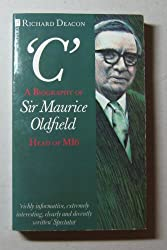 C: Biography of Sir Maurice Oldfield