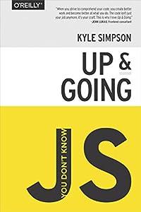 desarrollo web gratis: You Don't Know JS: Up & Going (English Edition)